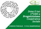 I Buoni Motivi per i quali firmare e devolvere il 5x1000 alla Cooperativa Sociale Progettazione.