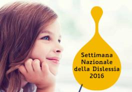 4-10 Ottobre 2016: Settimana nazionale della Dislessia